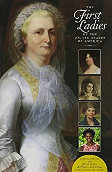 """Hardcover The First Ladies of the United States of America: Special Edition for """"First Ladies: Influence and Image"""" C-Span original series Book"""