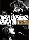 CARMEN MAKI 45th Anniv.Live ~Roc...[Blu-ray/ブルーレイ]