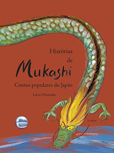 Histórias de Mukashi: Contos Populares do Japão