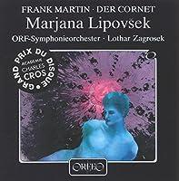 フランク・マルタン:旗手クリストフの愛と死の歌~アルトと室内オーケストラのための (Martin, Frank: Die Weise von Liebe und Tod des Cornets Christoph Rilke)