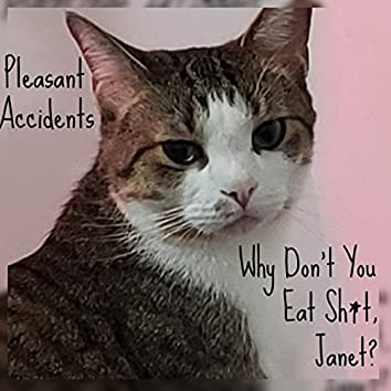 Why Don't You Eat Shit, Janet?