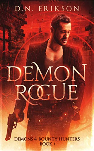 Demon Rogue (Demons & Bounty Hunters Book 1) (English Edition)