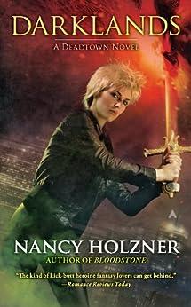 Darklands (A Deadtown Novel Book 4) by [Nancy Holzner]