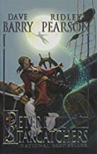Peter and the Starcatchers by Barry, Dave, Pearson, Ridley (2006) Hardcover