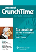 Emanuel CrunchTime for Corporations and Other Business Entities: Corporations, Fifth Edition (Emanuel CrunchTime Series)