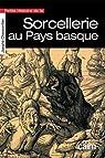 Petite histoire de la sorcellerie au Pays basque par Charpentier