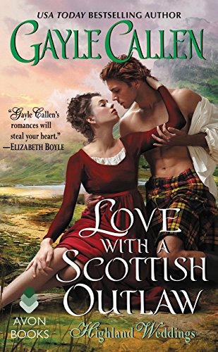 Love with a Scottish Outlaw: Highland Weddings: 3