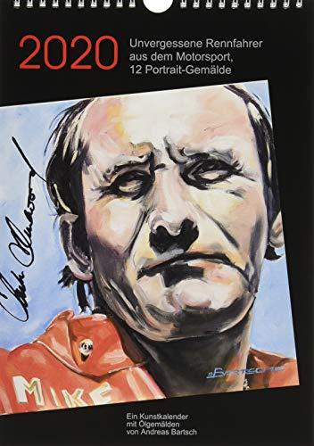 Unvergessene Rennfahrer aus dem Motorsport, 12 Portrait-Gemälde (Wandkalender 2020 DIN A4 hoch): Kunstkalender mit Rennfahrer-Portraits in Öl auf ... (Monatskalender, 14 Seiten ) (CALVENDO Kunst)