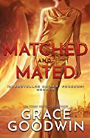 Matched and Mated: Large Print (Interstellar Brides(r) Program)