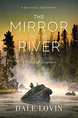The Mirror In The River by Lovin, Dale ebook deal