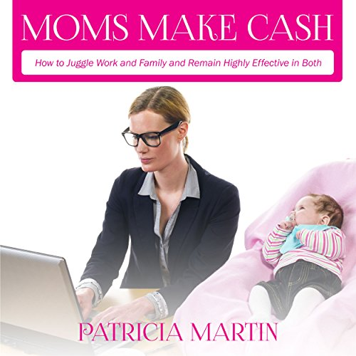 Moms Make Cash audiobook cover art