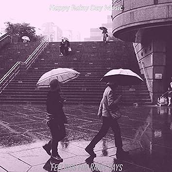 Feelings for Rainy Days