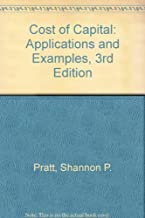 Cost of Capital: Applications and Examples, 3rd Edition