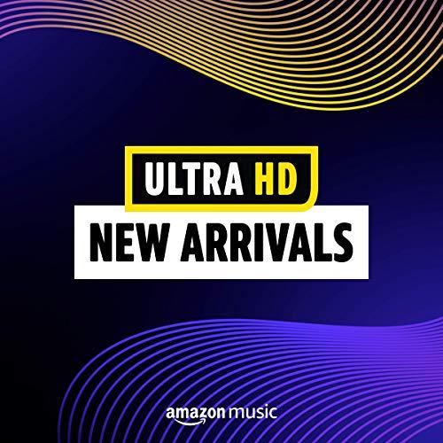 Ultra HD: New Arrivals