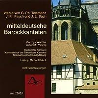 Mitteldeutsche Barockkantaten by LUD TELEMANN/FASCH/BACHJOHANN