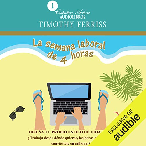La semana laboral de 4 horas (Narración en Castellano) audiobook cover art