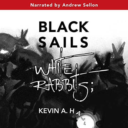 Black Sails White Rabbits cover art