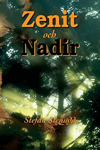 Zenit och Nadir (Swedish Edition)