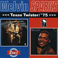 Texas Twister by Melvin Sparks (2001-03-27)