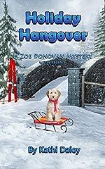 Holiday Hangover (Zoe Donovan Cozy Mystery Book 23)