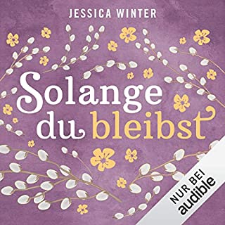 Solange du bleibst     Julia & Jeremy 2              By:                                                                                                                                 Jessica Winter                               Narrated by:                                                                                                                                 Marie Bierstedt,                                                                                        Elmar Börger                      Length: 11 hrs and 39 mins     Not rated yet     Overall 0.0