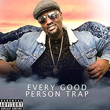 Every Good Person Trap
