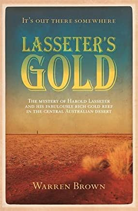 Lasseters Gold by Warren Brown (2015-07-28)