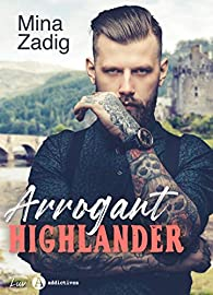 Arrogant Highlander par Zadig