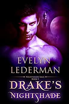 Drake's Nightshade (Nightshade Saga Book 5) by [Evelyn Lederman]