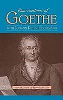 Conversations Of Goethe
