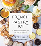 Best Pastry Cookbooks - French Pastry 101: Learn the Art of Classic Review