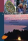 Brauchtum und Wetterregeln: Lostage in Süddeutschland