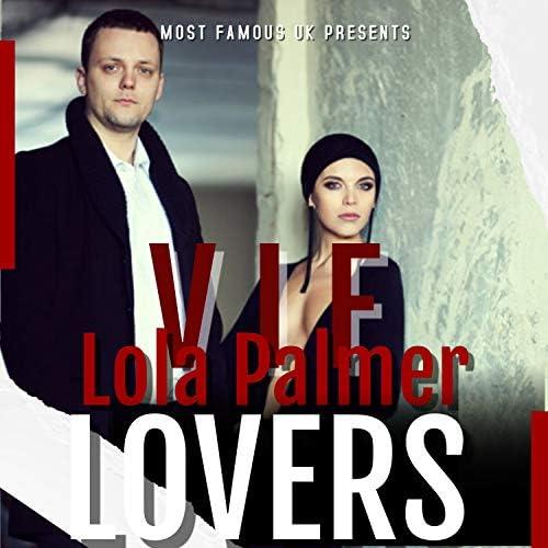 V I F & Lola Palmer