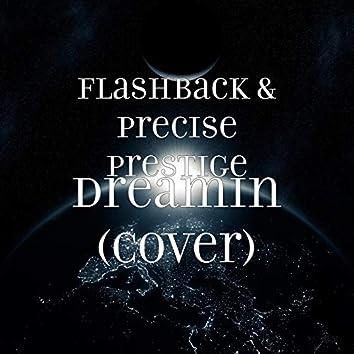 Dreamin (Cover)