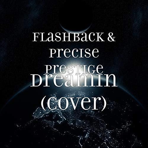 Flashback & Precise Prestige
