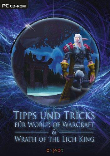 Tipps und Tricks fr World of Warcraft und Wrath of the Lich King (CD-ROM) [Edizione : Germania]