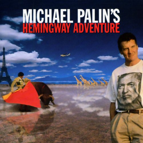 Michael Palin's Hemingway Adventure audiobook cover art