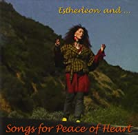 Songs for Peace of Heart