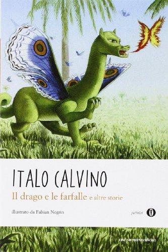 Il drago e le farfalle e altre storie. Oscar Junior