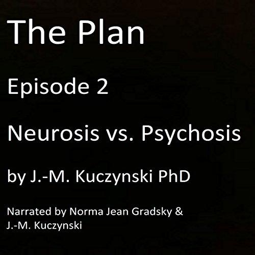 Neurosis vs. Psychosis audiobook cover art