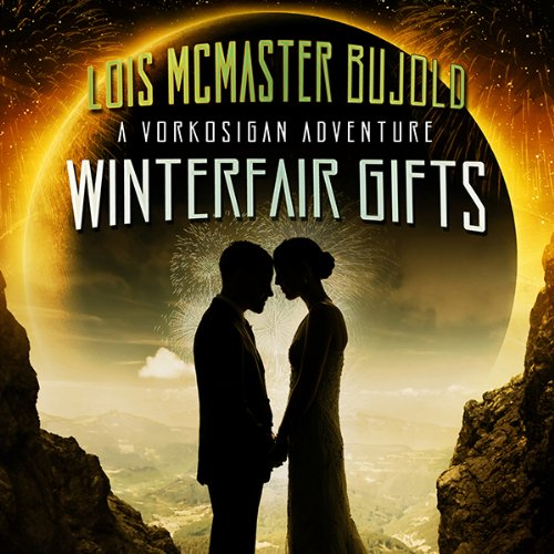 Winterfair Gifts Audiobook By Lois McMaster Bujold cover art
