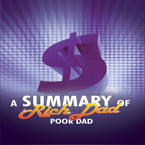 A Summary of Rich Dad Poor Dad audiobook cover art