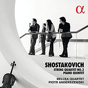 Shostakovich: String Quartet No. 3 & Piano Quintet