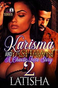 Karisma and Yashawn 2: A Chaotic Love Story - Kindle ...