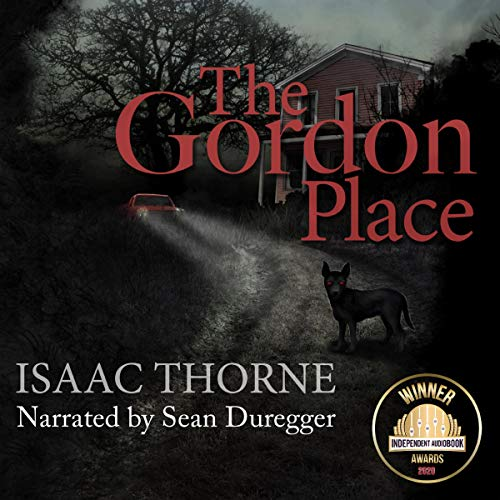 The Gordon Place Audiobook By Isaac Thorne cover art