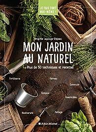 Mon jardin au naturel par Brigitte Lapouge-Déjean