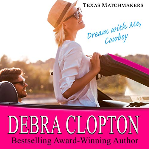 Dream with Me Cowboy Audiobook By Debra Clopton cover art