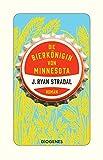Die Bierkönigin von Minnesota von J. Ryan Stradal