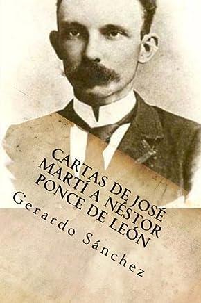 Cartas de Jose Marti a Nestor Ponce de Leon