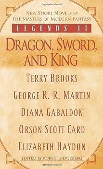 Mass Market Paperback Legends II: Dragon, Sword, and King Book